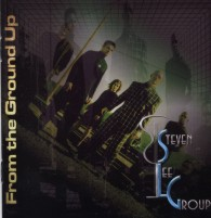 Steven Lee Group - From the Ground Up